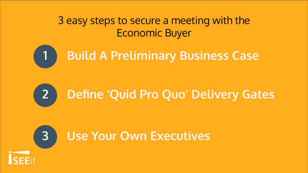 3-easy-steps-to-secure-a-meeting-with-the-economic-buyer-iseeit