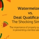 watermelons-vs-deal-qualification-iseeit-deal-qualification